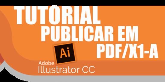 Não sei como publicar em PDF/X1-A no Adobe Illustrator